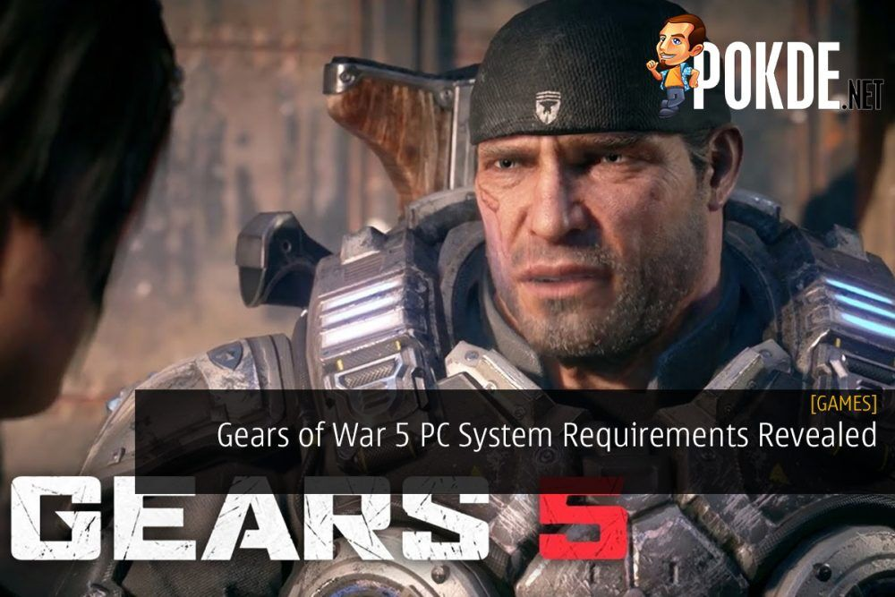 Gears of War 5 PC System Requirements Revealed 20