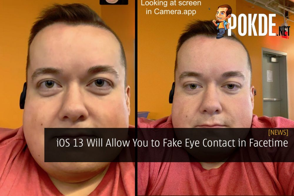 iOS 13 Will Allow You to Fake Eye Contact in Facetime