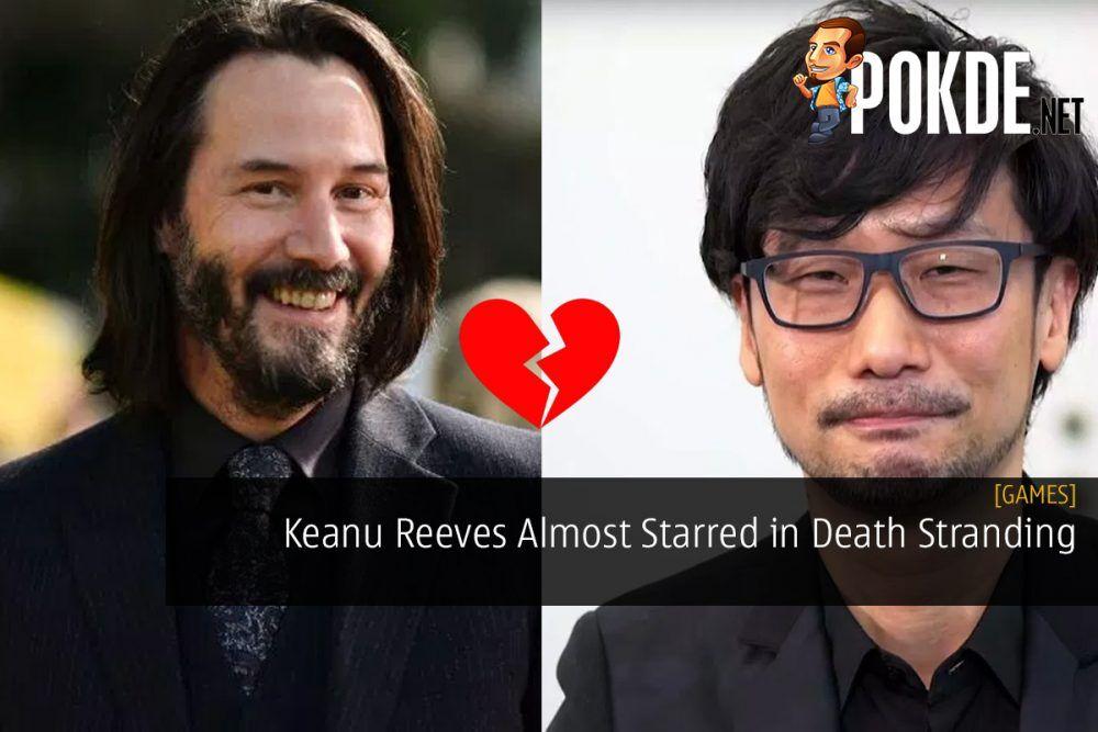 Keanu Reeves Almost Starred in Hideo Kojima's Death Stranding