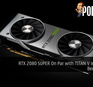 RTX 2080 SUPER On Par with TITAN V in Leaked Benchmark 29
