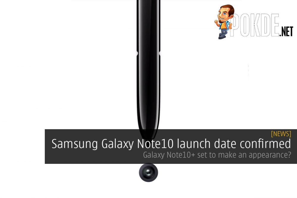 Samsung Galaxy Note10 launch date confirmed — Galaxy Note10+ set to make an appearance? 26