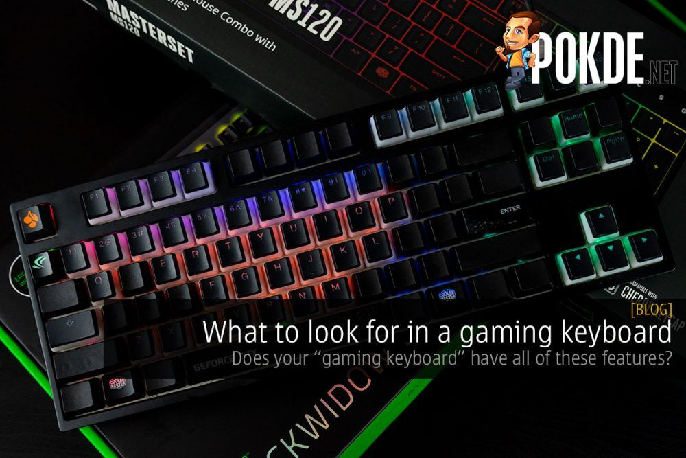 """What to look for in a gaming keyboard — does your """"gaming keyboard"""" have all of these features? 29"""