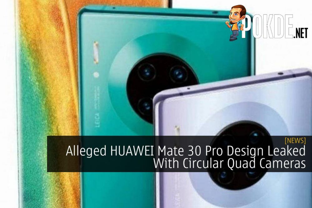 Alleged HUAWEI Mate 30 Pro Design Leaked With Circular Quad Cameras 25