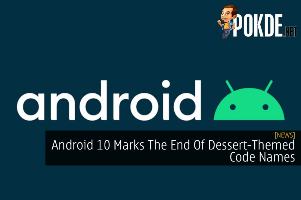 Android 10 Marks The End Of Dessert-Themed Code Names 26