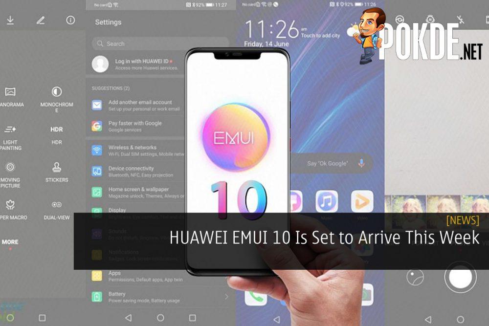 HUAWEI EMUI 10 Is Set to Arrive This Week