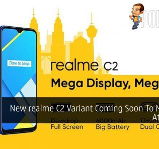 New realme C2 Variant Coming Soon To Malaysia At RM399 30