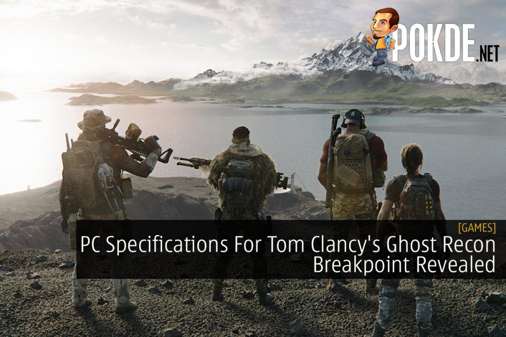 PC Specifications For Tom Clancy's Ghost Recon Breakpoint Revealed 24