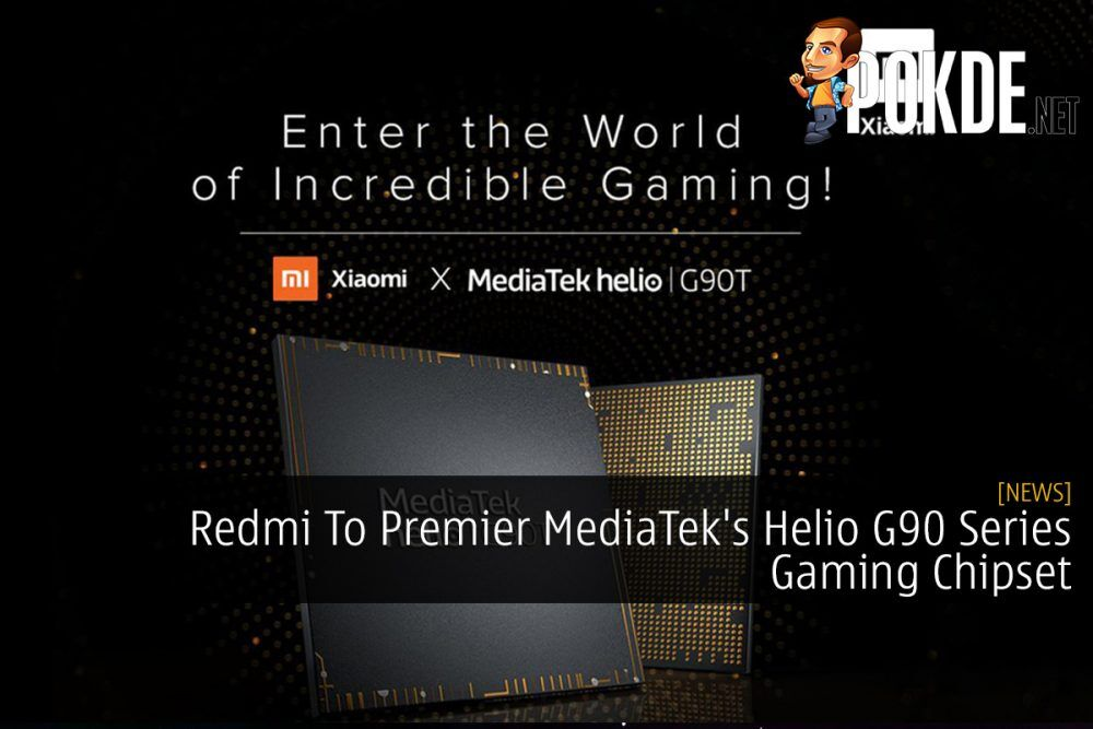 Redmi To Premier MediaTek's Helio G90 Series Gaming Chipset 21