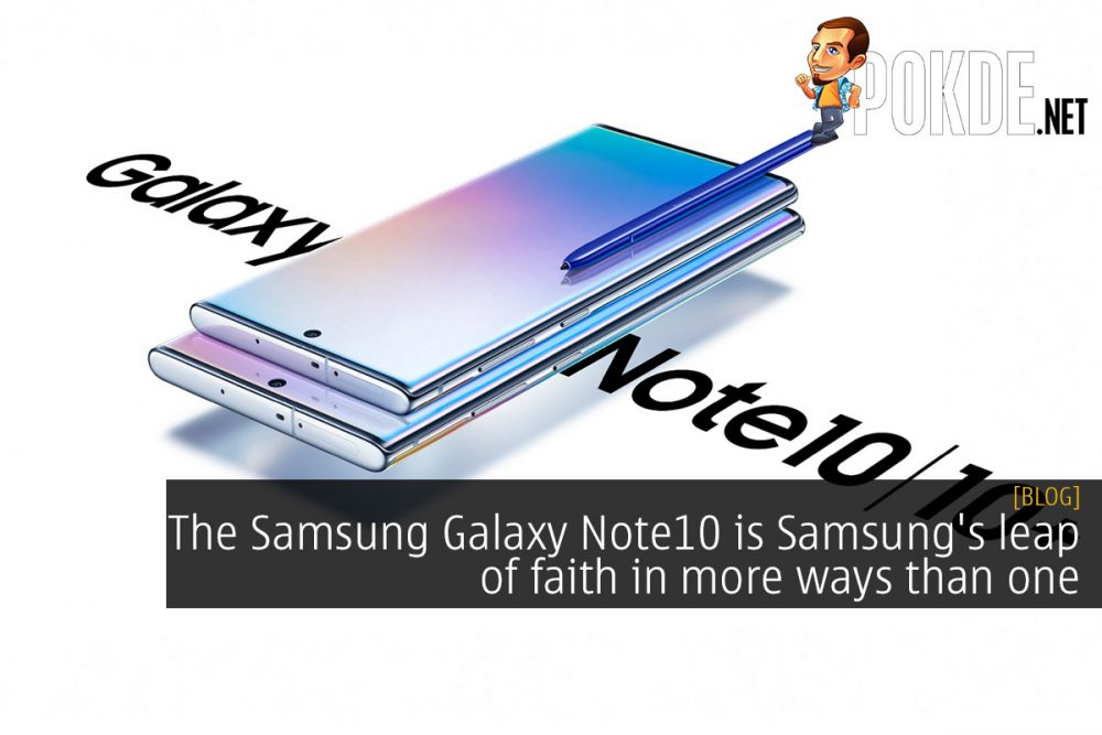 The Samsung Galaxy Note10 is Samsung's leap of faith in more ways than one 19