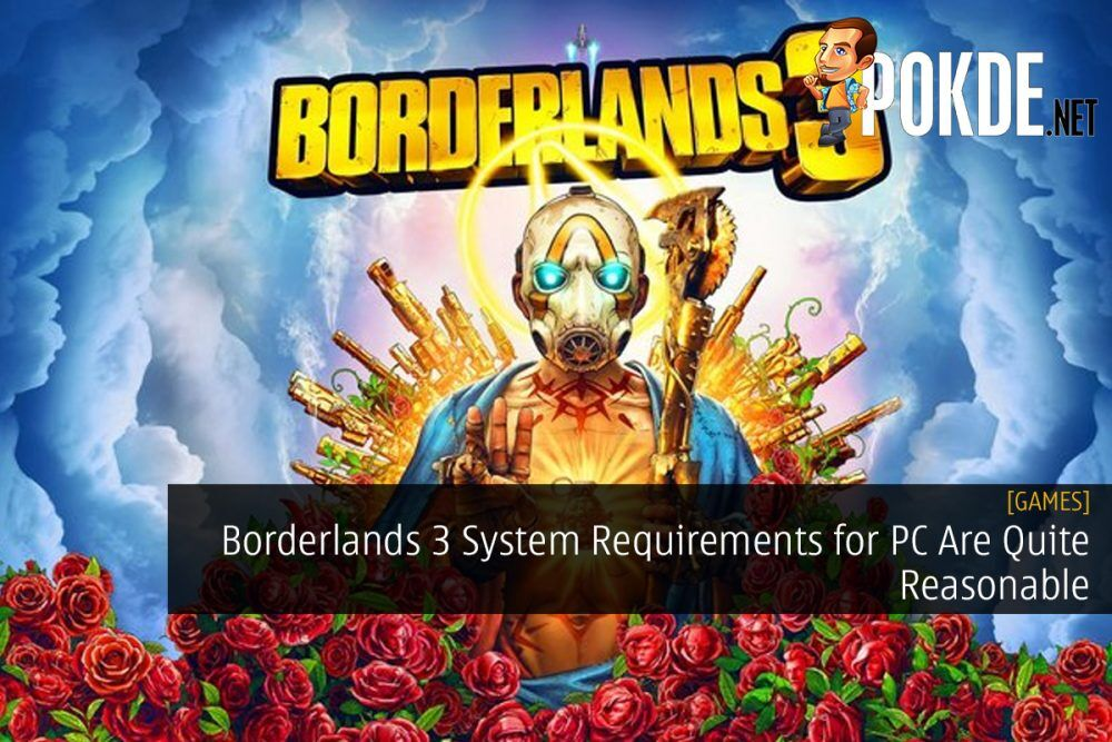 Borderlands 3 System Requirements for PC Are Quite Reasonable 21