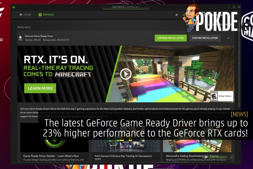 The latest GeForce Game Ready Driver brings up to 23% higher performance to the GeForce RTX cards! 23