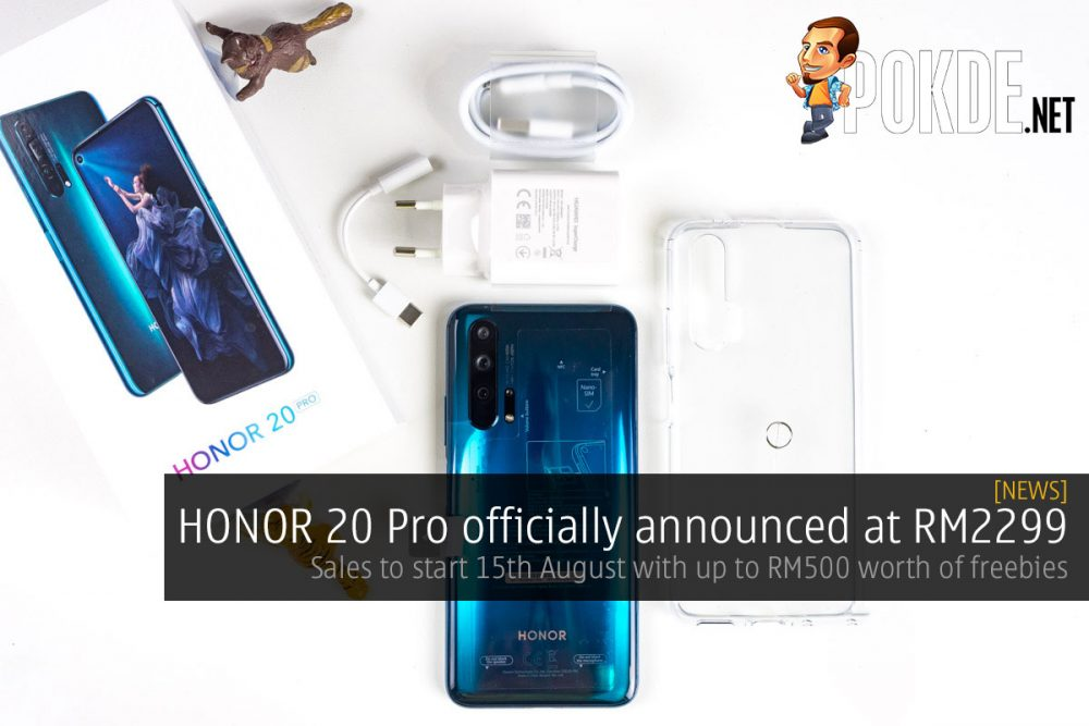 HONOR 20 Pro officially announced at RM2299 — sales to start 15th August with up to RM500 worth of freebies 26