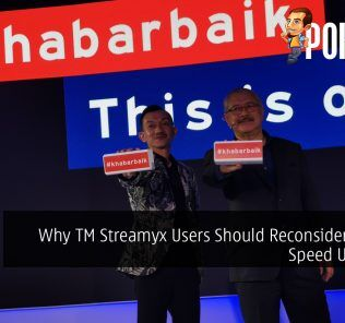 Why TM Streamyx Users Should Reconsider Getting Speed Upgrades 20