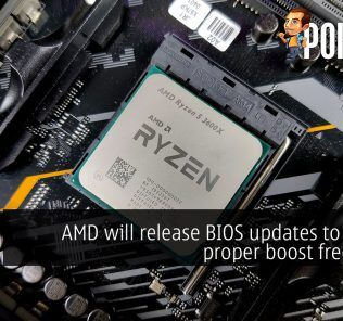 AMD will release BIOS updates to deliver proper boost frequency 25