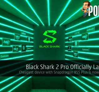 Black Shark 2 Pro Officially Launched - Cheapest device with Snapdragon 855 Plus is now in Malaysia 28