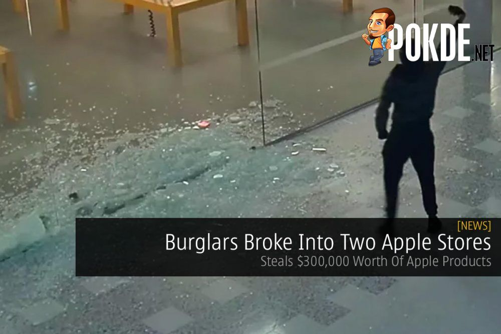 Burglars Broke Into Two Apple Stores — Steals $300,000 Worth Of Apple Products 25