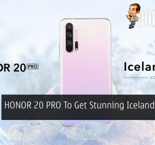 HONOR 20 PRO To Get Stunning Icelandic Frost Variant 22