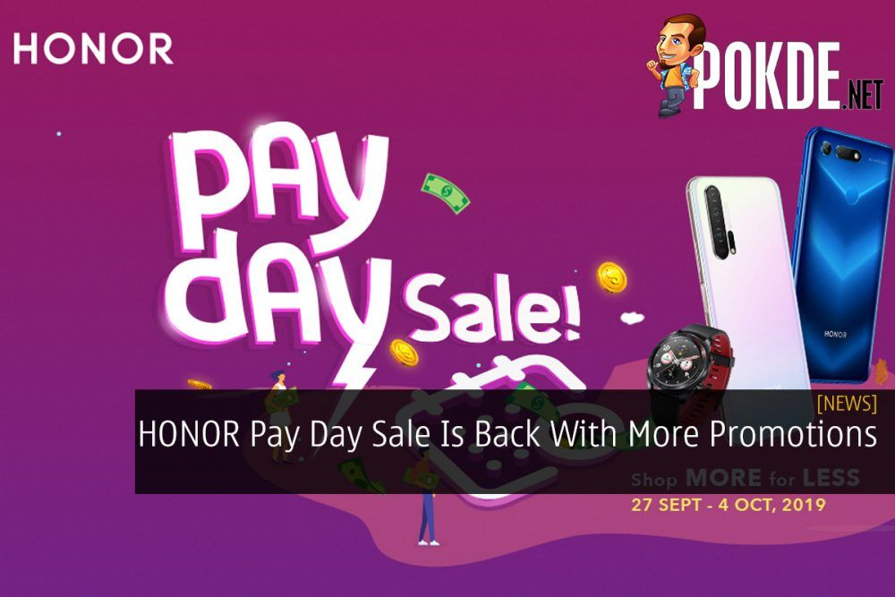 HONOR Pay Day Sale Is Back With More Promotions 23