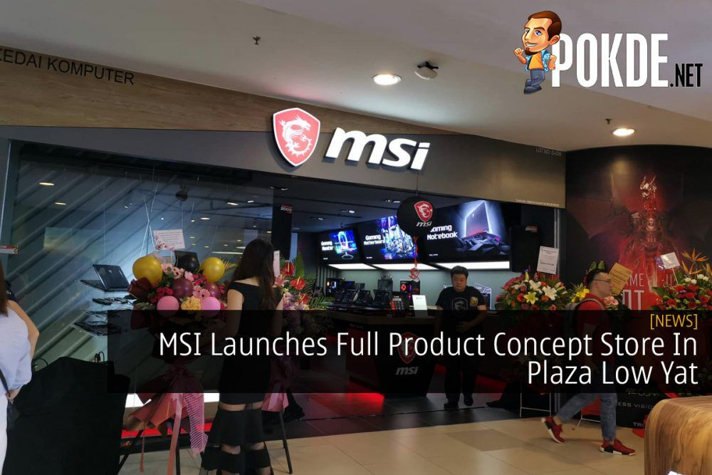 MSI Launches Full Product Concept Store In Plaza Low Yat 20