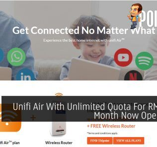 Unifi Air With Unlimited Quota For RM79 Per Month Now Open To All 24