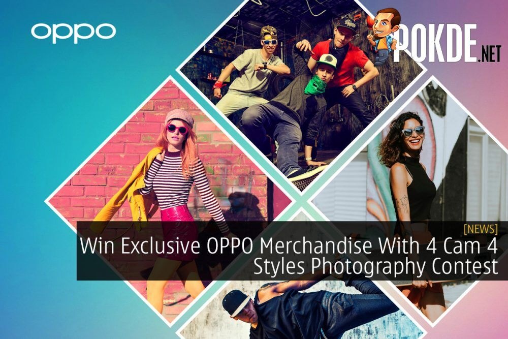 Win Exclusive OPPO Merchandise With 4 Cam 4 Styles Photography Contest 23