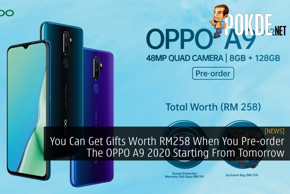 You Can Get Gifts Worth RM258 When You Pre-order The OPPO A9 2020 Starting From Tomorrow 27