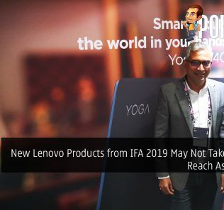 New Lenovo Products from IFA 2019 May Not Take Long to Reach Asia Pacific 29