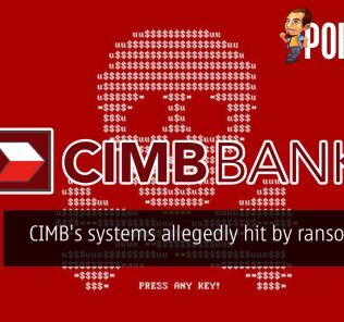 CIMB's systems allegedly hit by ransomware 30