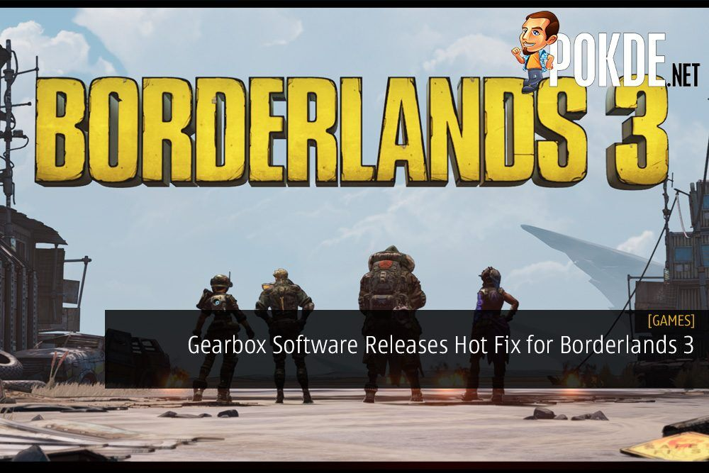 Gearbox Software Releases Hot Fix for Borderlands 3