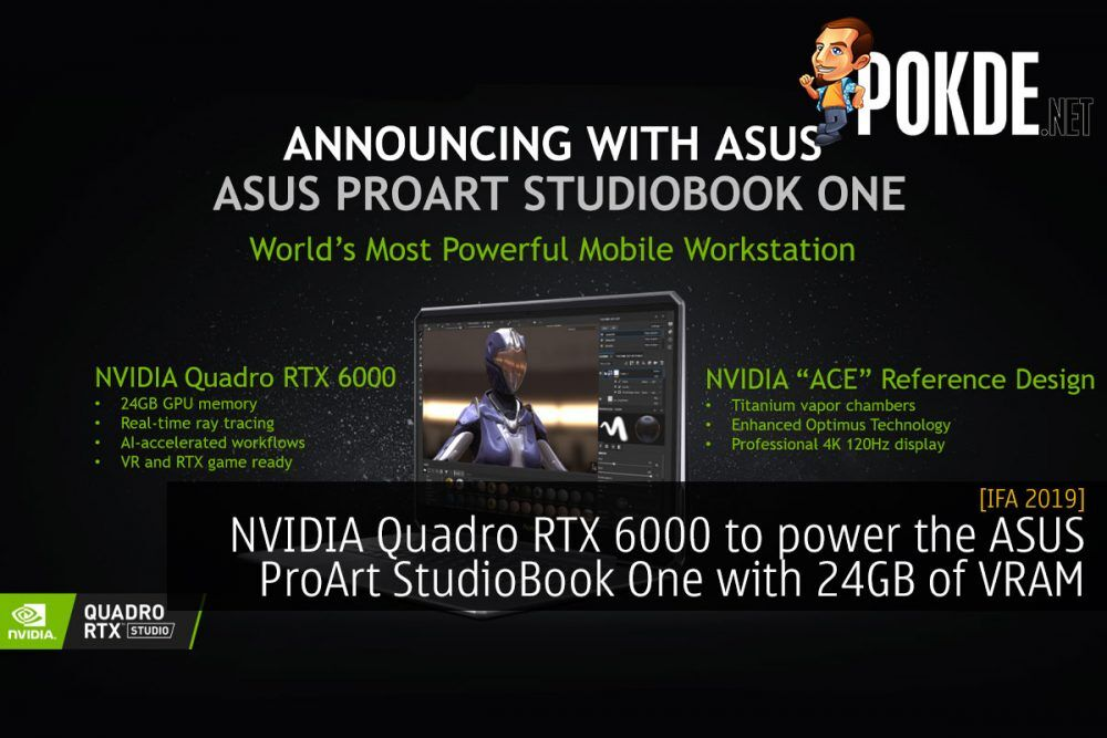 [IFA 2019] NVIDIA Quadro RTX 6000 to power the ASUS ProArt StudioBook One with 24GB of VRAM 19