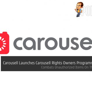 Carousell Launches Carousell Rights Owners Programme (CROP) — Combats Unauthorized Items On The Platform 24
