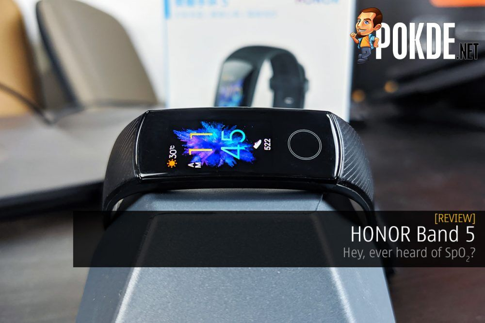 HONOR Band 5 Review — Hey, ever heard of SpO2? 22