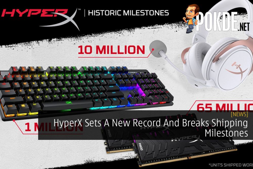 HyperX Sets A New Record And Breaks Shipping Milestones 22