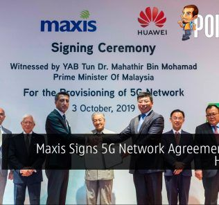 Maxis Signs 5G Network Agreement With HUAWEI 25
