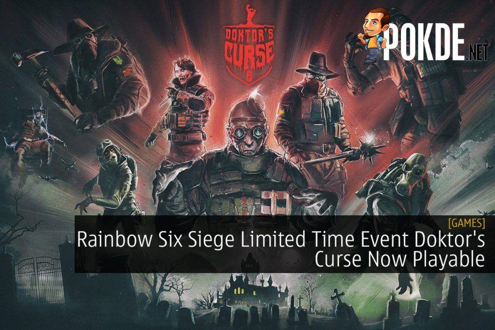 Rainbow Six Siege Limited Time Event Doktor's Curse Now Playable 20