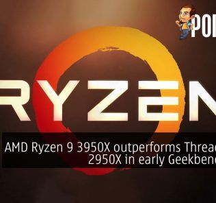 AMD Ryzen 9 3950X outperforms Threadripper 2950X in early Geekbench runs 35