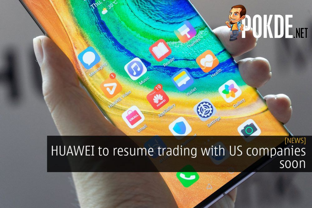 HUAWEI to resume trading with US companies soon 24