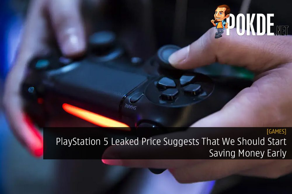 PlayStation 5 Leaked Price Suggests That We Should Start Saving Money Early