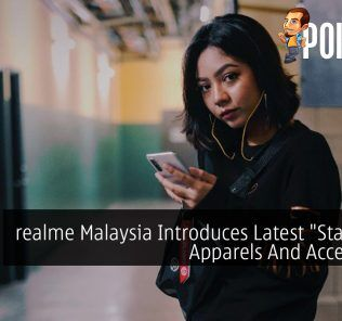 "realme Malaysia Introduces Latest ""Stay Real"" Apparels And Accessories 34"