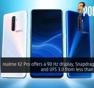 realme X2 Pro offers a 90 Hz display, Snapdragon 855+ and UFS 3.0 from less than RM1600 30