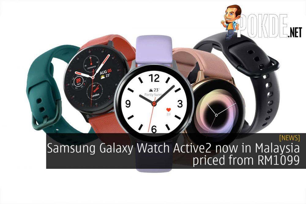 Samsung Galaxy Watch Active2 now in Malaysia priced from RM1099 24