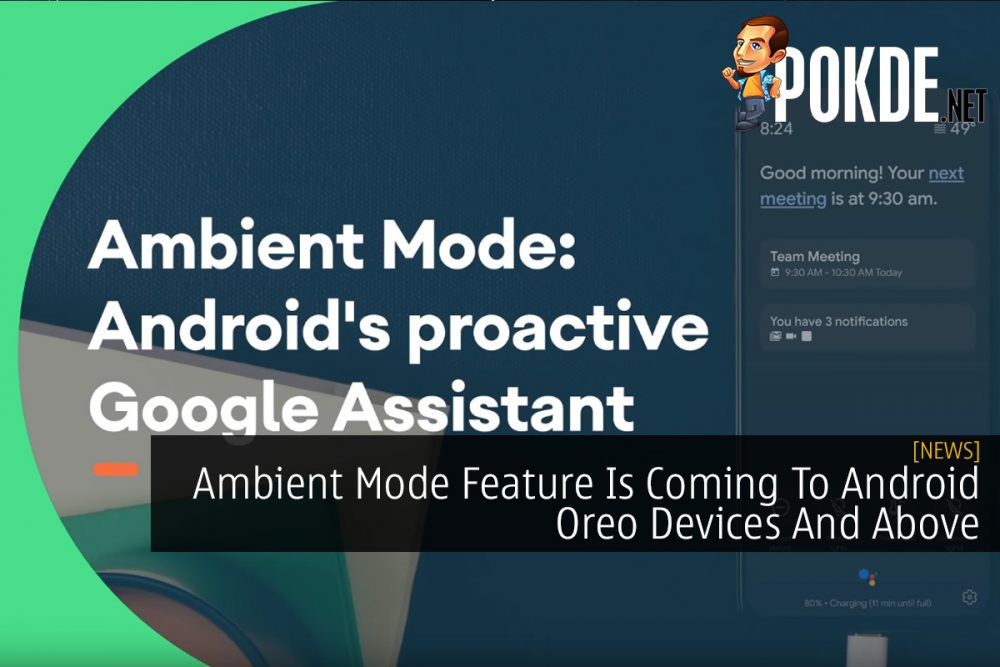 Ambient Mode Feature Is Coming To Android Oreo Devices And Above 23