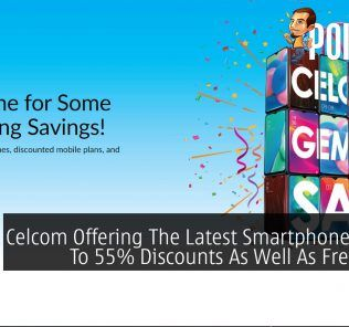 Celcom Offering The Latest Smartphones At Up To 55% Discounts As Well As Free Deals 28