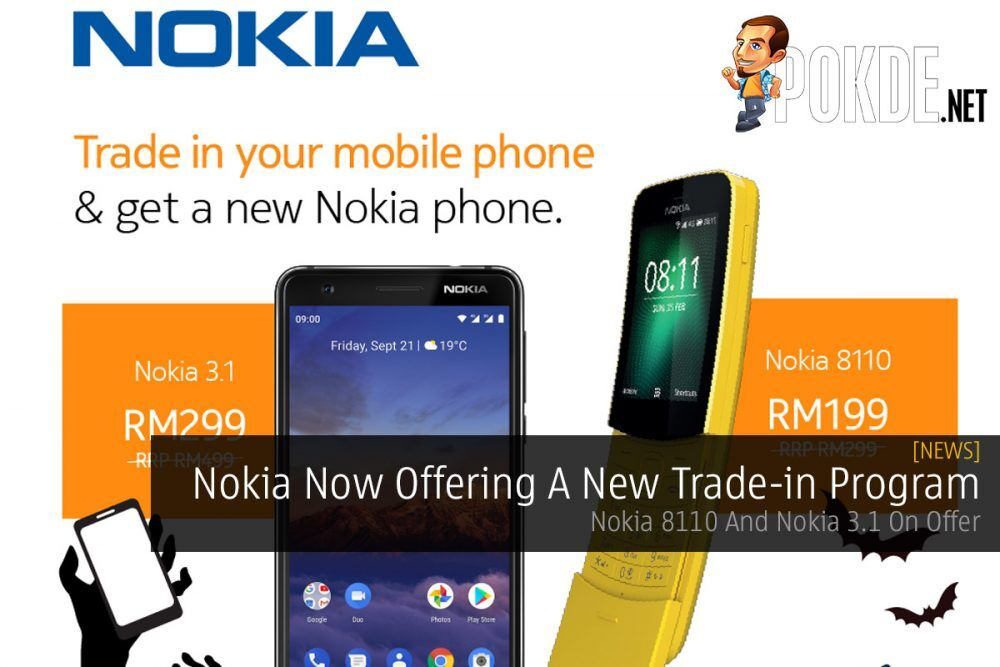 Nokia Now Offering A New Trade-in Program — Nokia 8110 And Nokia 3.1 On Offer 25