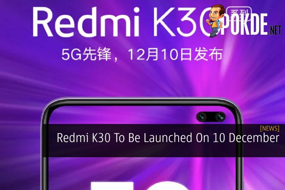 Redmi K30 To Be Launched On 10 December 22