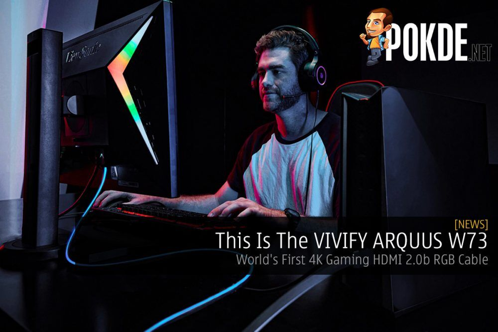This Is The VIVIFY ARQUUS W73 — World's First 4K Gaming HDMI 2.0b RGB Cable 21