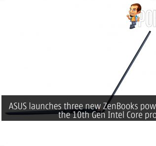 ASUS launches three new ZenBooks powered by the 10th Gen Intel Core processors 22