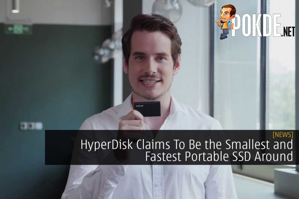 HyperDisk Claims To Be the Smallest and Fastest Portable SSD Around