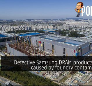 Defective Samsung DRAM products found caused by foundry contamination 24