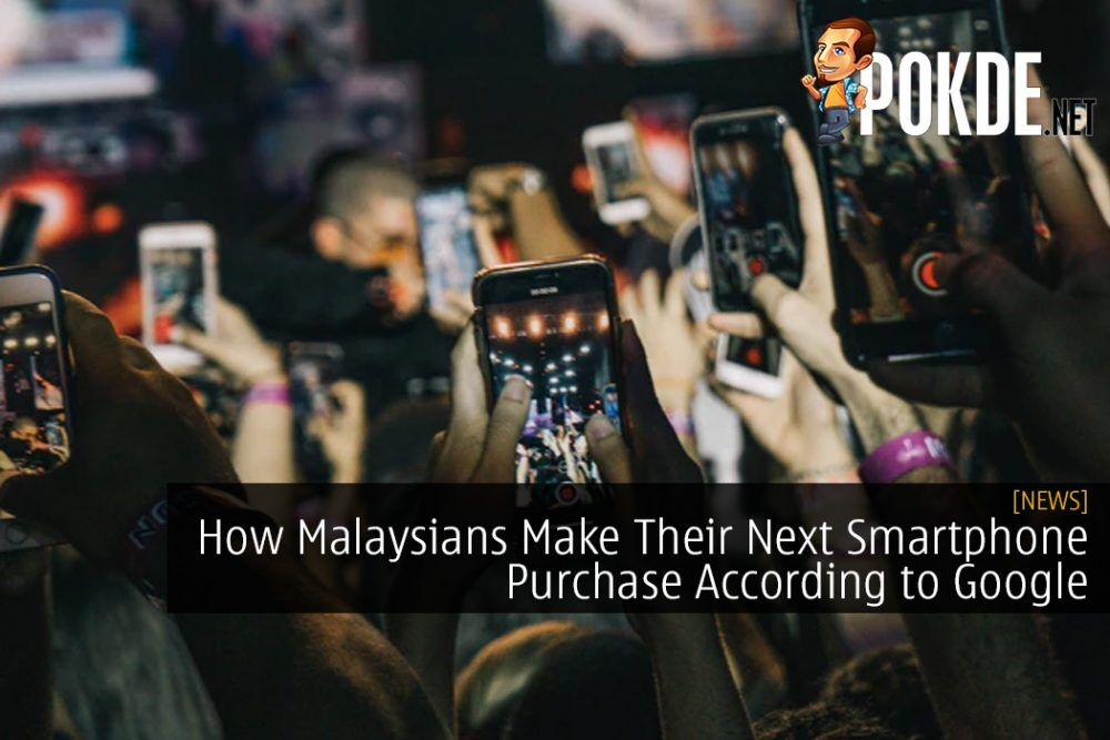 How Malaysians Make Their Next Smartphone Purchase According to Google